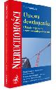 Książka Umowa deweloperska. Charakter prawny i zastosowanie praktyczne w ksiegarnia-wrzeszcz.pl