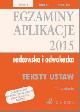 Ksi��ka Egzaminy Aplikacje radcowska i adwokacka 2015 Teksty Ustaw Tom 1 Wydanie 12 w ksiegarnia-wrzeszcz.pl