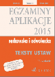 Ksi��ka Egzaminy Aplikacje radcowska i adwokacka 2015 Teksty Ustaw Tom 2 Wydanie 12 w ksiegarnia-wrzeszcz.pl