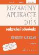Ksi��ka Egzaminy Aplikacje radcowska i adwokacka 2015 Teksty Ustaw Tom 3 Wydanie 12 w ksiegarnia-wrzeszcz.pl