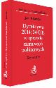 Książka Dyrektywa 2014/24/UE w sprawie zamówień publicznych Komentarz 2015 w ksiegarnia-wrzeszcz.pl