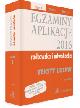 Książka Egzaminy 2016 Aplikacje radcowska i adwokacka Teksty Ustaw Tom 1 Wydanie 13 w ksiegarnia-wrzeszcz.pl
