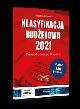 Książka Klasyfikacja budżetowa 2021 w ksiegarnia-wrzeszcz.pl