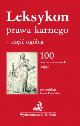 Książka Leksykon prawa karnego - część ogólna 100 podstawowych pojęć w ksiegarnia-wrzeszcz.pl