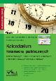 Książka Kalendarium finansów publicznych.Ważne terminy z ustawy o finansach publicznych oraz aktów prawnych z nią powiązanych w ksiegarnia-wrzeszcz.pl