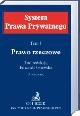 Książka Prawo rzeczowe. System Prawa Prywatnego. Tom 3. Wydanie 3 w ksiegarnia-wrzeszcz.pl