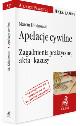 Książka Apelacje cywilne Zagadnienia praktyczne, akta i kazusy w ksiegarnia-wrzeszcz.pl