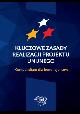 Książka Kluczowe zasady realizacji projektu unijnego Kompendium dla beneficjentów w ksiegarnia-wrzeszcz.pl