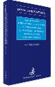 Książka Zawarcie umowy w drodze oferty na podstawie Konwencji Narodów Zjednoczonych o umowach międzynarodowych sprzedaży towarów w ksiegarnia-wrzeszcz.pl