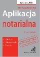 Książka Aplikacja notarialna 2017 Pytania odpowiedzi tabele Wydanie 10 w ksiegarnia-wrzeszcz.pl