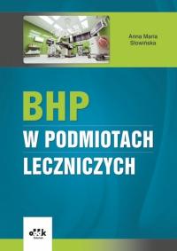 Książka BHP w podmiotach leczniczych w ksiegarnia-wrzeszcz.pl