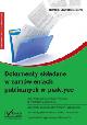 Książka Dokumenty składane w zamówieniach publicznych w praktyce + płyta CD w ksiegarnia-wrzeszcz.pl