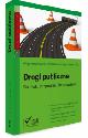 Książka Drogi publiczne. Budowa, utrzymanie, finansowanie w ksiegarnia-wrzeszcz.pl