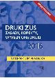 Książka Druki ZUS 2016 Zasady, korekty, wypełnione druki Vademecum płatnika w ksiegarnia-wrzeszcz.pl