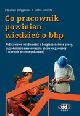 Książka Co pracownik powinien wiedzieć o bhp. Podstawowe wiadomości o bezpieczeństwie pracy, zagrożeniach zawodowych, pierwszej pomocy i ochronie przeciwpożar w ksiegarnia-wrzeszcz.pl