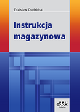 Książka Instrukcja magazynowa w ksiegarnia-wrzeszcz.pl
