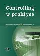 Książka Controlling w praktyce w ksiegarnia-wrzeszcz.pl