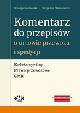 Książka Komentarz do przepisów o umowie przewozu i spedycji. Kodeks cywilny - Prawo przewozowe - CMR w ksiegarnia-wrzeszcz.pl