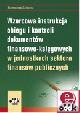 Książka Wzorcowa instrukcja obiegu i kontroli dokumentów finansowo-księgowych w jednostkach sektora finansów publicznych (z suplementem elektronicznym) w ksiegarnia-wrzeszcz.pl