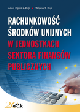 Książka Rachunkowość środków unijnych w jednostkach sektora finansów publicznych w ksiegarnia-wrzeszcz.pl