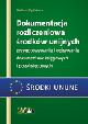 Książka Dokumentacja rozliczeniowa środków unijnych. Przygotowywanie i opisywanie dokumentów księgowych i pozaksięgowych w ksiegarnia-wrzeszcz.pl