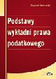 Książka Podstawy wykładni prawa podatkowego w ksiegarnia-wrzeszcz.pl