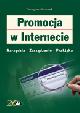 Książka Promocja w Internecie. Narzędzia, zarządzanie, praktyka w ksiegarnia-wrzeszcz.pl
