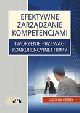 Książka Efektywne zarządzanie kompetencjami. Tworzenie przewagi konkurencyjnej firmy w ksiegarnia-wrzeszcz.pl