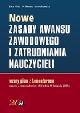 Książka Nowe zasady awansu zawodowego i zatrudniania nauczycieli. Wzory pism z komentarzem. Zgodnie z rozporządzeniem MEN z dnia 14 listopada 2007 r. w ksiegarnia-wrzeszcz.pl