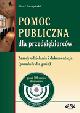 Książka Pomoc publiczna dla przedsiębiorców. Zasady udzielania i dokumentacja (poradnik dla gmin) z płytą CD w ksiegarnia-wrzeszcz.pl