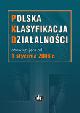 Książka Polska Klasyfikacja Działalności PKD w ksiegarnia-wrzeszcz.pl