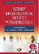 Książka Wzory dokumentów audytu wewnętrznego z komentarzem i przykładami zadań audytowych (z suplementem elektronicznym) w ksiegarnia-wrzeszcz.pl