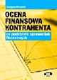 Książka Ocena finansowa kontrahenta na podstawie sprawozdań finansowych w ksiegarnia-wrzeszcz.pl