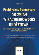 Książka Praktyczny komentarz do zmian w rachunkowości budżetowej wprowadzonych rozporządzeniem Ministra Finansów z dnia 15 kwietnia 2008 r w ksiegarnia-wrzeszcz.pl