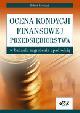 Książka Ocena kondycji finansowej przedsiębiorstwa w badaniu zagrożenia upadłością w ksiegarnia-wrzeszcz.pl