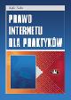 Książka Prawo Internetu dla praktyków w ksiegarnia-wrzeszcz.pl