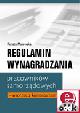 Książka Regulamin wynagradzania pracowników samorządowych – wzorzec z komentarzem (z suplementem elektronicznym) w ksiegarnia-wrzeszcz.pl