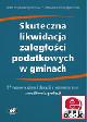 Książka Skuteczna likwidacja zaległości podatkowych w gminach. 97 wzorów pism i decyzji z komentarzem (z suplementem elektronicznym) w ksiegarnia-wrzeszcz.pl