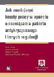 Książka Jak zmniejszyć koszty pracy w oparciu o rozwiązania pakietu antykryzysowego i innych regulacji (z suplementem elektronicznym) w ksiegarnia-wrzeszcz.pl