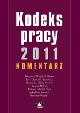 Książka Kodeks pracy 2011. Komentarz w ksiegarnia-wrzeszcz.pl