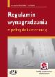 Książka Regulamin wynagradzania z pełną dokumentacją (z suplementem elektronicznym) w ksiegarnia-wrzeszcz.pl