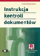 Książka Instrukcja kontroli dokumentów (z suplementem elektronicznym) w ksiegarnia-wrzeszcz.pl