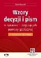 Książka Wzory decyzji i pism w sprawach dotyczących pomocy społecznej z komentarzem (z suplementem elektronicznym) w ksiegarnia-wrzeszcz.pl