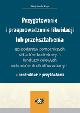 Książka Przygotowanie i przeprowadzenie likwidacji lub przekształcenia gospodarstw pomocniczych, zakładów budżetowych, funduszy celowych, rachunków dochodów w w ksiegarnia-wrzeszcz.pl