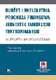 Książka Budżet i wieloletnia prognoza finansowa jednostek samorządu terytorialnego – od projektu do sprawozdania (z suplementem elektronicznym) w ksiegarnia-wrzeszcz.pl