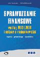 Książka Sprawozdanie finansowe według MSSF/MSR i Ustawy o rachunkowości. Wycena – prezentacja – ujawnianie w ksiegarnia-wrzeszcz.pl