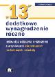 Książka 13 Trzynastka – dodatkowe wynagrodzenie roczne. Instruktaż ustalania i rozliczania z przykładami dla jednostek budżetowych i oświaty w ksiegarnia-wrzeszcz.pl