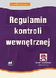 Książka Regulamin kontroli wewnętrznej (z suplementem elektronicznym) w ksiegarnia-wrzeszcz.pl