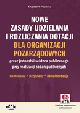 Książka Nowe zasady udzielania i rozliczania dotacji dla organizacji pozarządowych przez jednostki sektora publicznego przy realizacji zadań publicznych – komentarz, przykłady, dokumentacja (z suplementem elektronicznym) w ksiegarnia-wrzeszcz.pl
