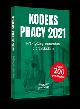 Książka Kodeks Pracy 2021 Praktyczny komentarz z przykładami w ksiegarnia-wrzeszcz.pl